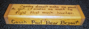 Alabama Crimson Tide Bear Bryant Quote Lined by JunqueDealer, $20.00