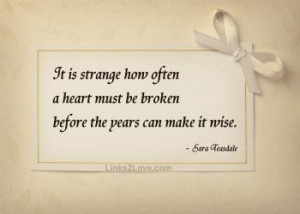 Once a woman has given you her heart, you can never get rid of the ...