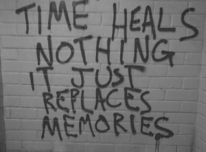art, grunge, memories, quote, time heals, wall