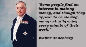 Walter annenberg famous quotes 5