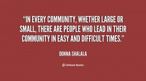 In every community, whether large or small, there are people who lead ...