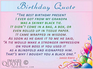 The best birthday present - Birthday Quote | Images Quote