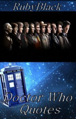 Sad Doctor Who Quotes Doctor who quotes