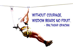 Courage Image Quotes And Sayings