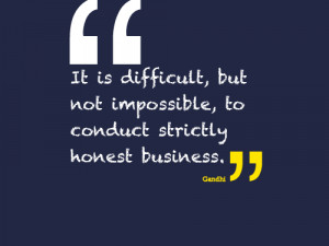 Quotes + Thoughts | Gandhi on ethical business
