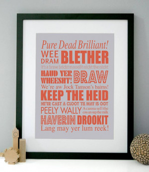 Scottish Sayings Art Print....there are some of these I have no clue ...