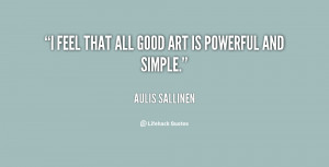 quote-Aulis-Sallinen-i-feel-that-all-good-art-is-31603.png