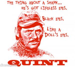Jaws Robert Shaw's Quint Quote T Shirt Shark Movie Buff