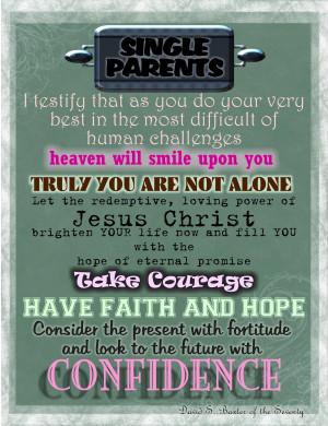 Single Parent Family Quotes To lds single parents
