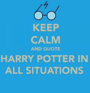 keep calm and quote harry potter in all situations