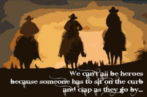 Inspiring and Meaningful Cowboy Quotes
