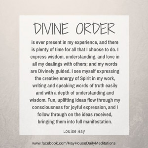 Divine Order: Daily Quotes, Daily Divine, Louise Hay, Louisehay ...