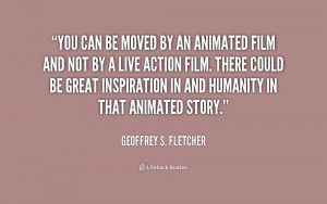 Geoffrey S Fletcher Quotes