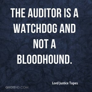 The auditor is a watchdog and not a bloodhound.