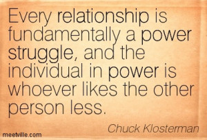Is Fundamentally A Power Struggle And The Individual In Power ...