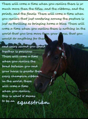 ... . Needless To Say. With one of my favourite horse/equestrian quotes