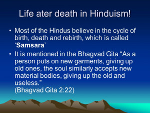 life ater death in hinduism most of the hindus believe in the cycle of ...