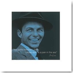 Frank Sinatra (quote)
