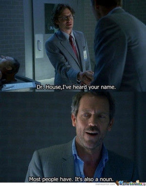 House (TV series) : What are some of the best House quotes of all time ...