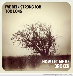 Strong For Too Long Picture