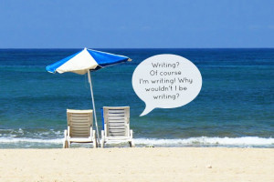 Writing During Vacations