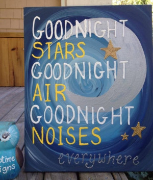 Goodnight Moon book quote painting ... | Quotes and Such