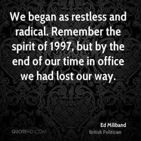 ed-miliband-ed-miliband-we-began-as-restless-and-radical-remember-the ...