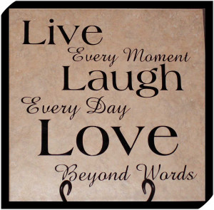Pictures Gallery of live love laugh quotes