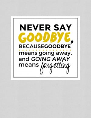 Quotes About Saying Goodbye And Moving On Peter-pan-quote-never-say-