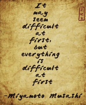 Miyamoto Musashi Quote by GabeRios