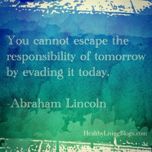 Responsibility quotes, motivational, sayings, abraham lincoln