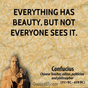 Confucius Beauty Quotes
