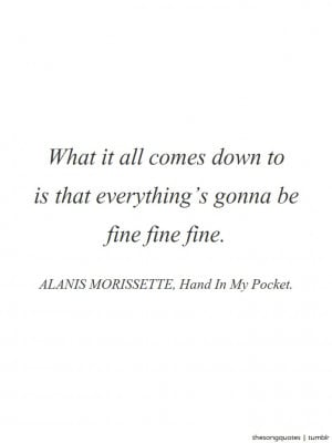 Alanis Morissette, Hand In My Pocket.LISTEN TO AUDIO.Submitted by ...