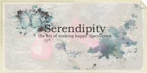 Serendipity , the art of making happy discoveries