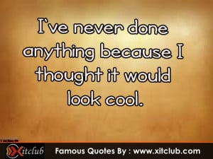 You Are Currently Browsing 15 Most Famous Cool Quotes