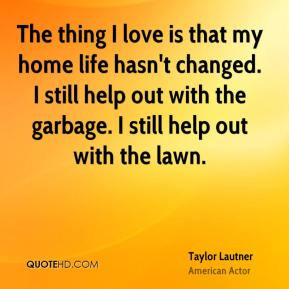 taylor-lautner-taylor-lautner-the-thing-i-love-is-that-my-home-life ...