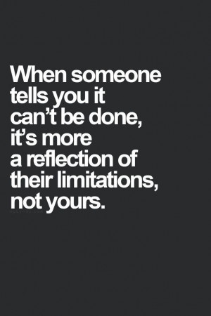 Quote Demotivating others is a reflection of ones limitation Quote ...