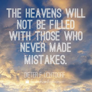 The Heavens will be filled with those who endure to the end