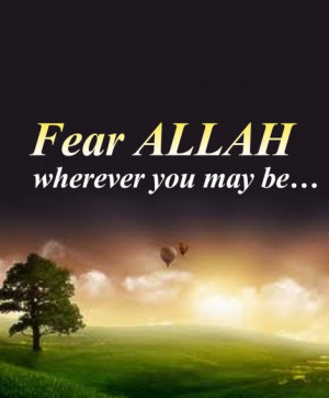 fear allah text fear allah wherever you may be source this image was ...