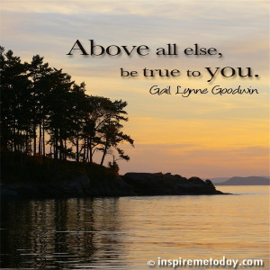 You are here: Home / Inspiration Archives / Photo Quotes / Above all ...