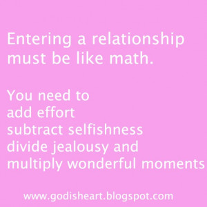 Entering A Relationship Must Be Like Math. You Need To Add Effort ...