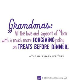 love being a grandmother! Grandma Quotes, Treat