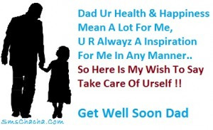 get well soon message for father