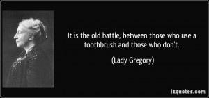 More Lady Gregory Quotes