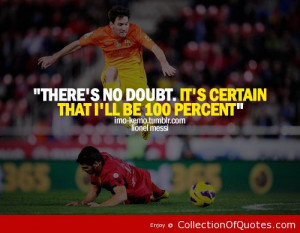 ... lionel messi by famous soccer quotes messi famous soccer quotes messi