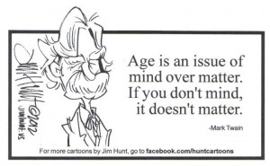 Quote by Mark Twain Art by Jim Hunt