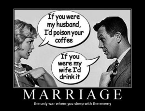 Funny Married Men Women Differences Quotes - Marriage War Picture