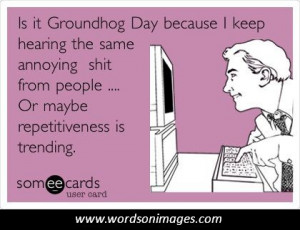 Quotes from groundhog day
