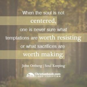 John Ortberg, Soul Keeping
