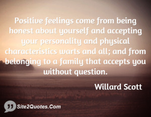 Positive feelings come from being honest about yourself and accepting ...